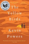 The Yellow Birds by Kevin Powers