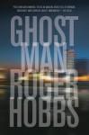 Ghostman by Roger Hobbs