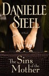 Sins of the Mother by Danielle Steel