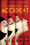 The Teleportation Accident by Nedd Beauman