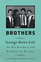 Brothers by George Howe Colt