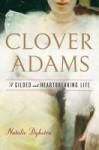Clover Adams by Natalie Dykstra