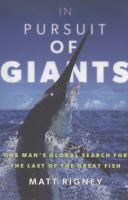 In Pursuit of Giants by Matt Rigney