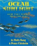 Ocean Sunlight by Molly Bang and Penny Chisholm