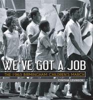 We've Got A Job by Cynthia Levinson