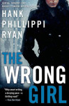 The Wrong Girl by Hank Phillippi Ryan